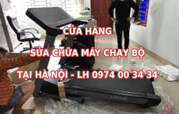 Cửa hàng sửa chữa máy chạy bộ tại Hà Nội