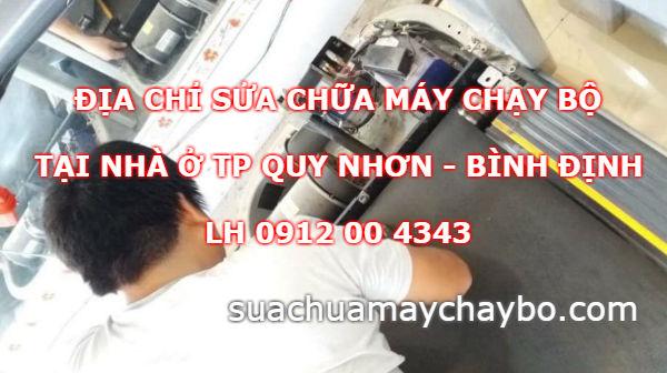 Địa chỉ sửa chữa máy chạy bộ tại TP Quy Nhơn Bình Định